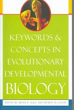 Keywords and Concepts in Evolutionary Developmental Biology