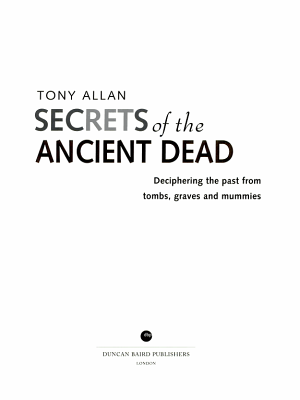 Secrets of the Ancient Dead