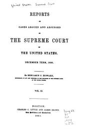 Reports of Cases Argued and Adjudged in the Supreme Court of the United States: Volume 11; Volume 52