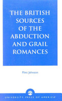 The British Sources of the Abduction and Grail Romances PDF