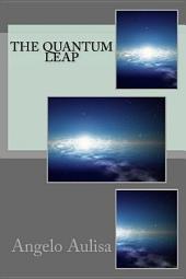 The quantum leap