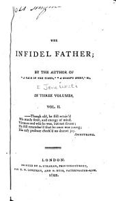 The Infidel Father: Volume 2