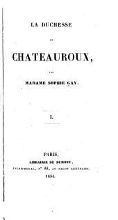 La duchesse de Châteauroux: Volume1