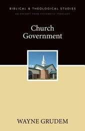 Church Government: A Zondervan Digital Short