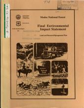 Modoc National Forest (N.F.), Land and Resource(s) Management Plan (LRMP): Environmental Impact Statement