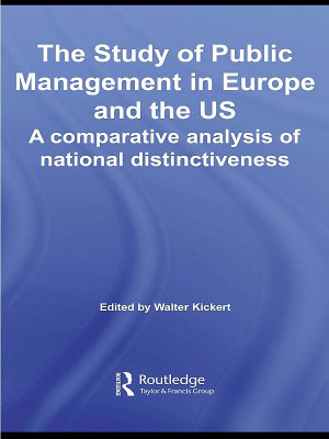The Study of Public Management in Europe and the US