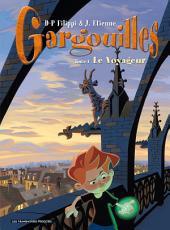 Gargouilles T1 : Le Voyageur