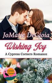Wishing Joy: Cypress Corners Book 10
