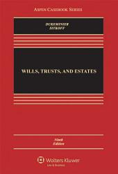 Wills, Trusts, and Estates: Edition 9