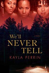 We ll Never Tell Book