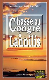 Chasse au congre à Lannilis: Enquête sur un crime parfait