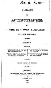 Checks to Antinomianism: Volume 1