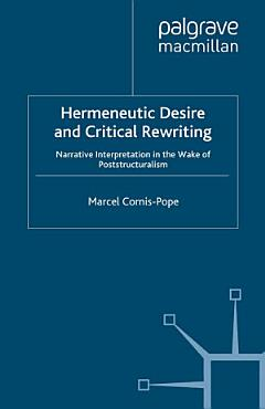 Hermeneutic Desire and Critical Rewriting PDF