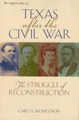 Texas After The Civil War