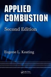 Applied Combustion, Second Edition: Edition 2