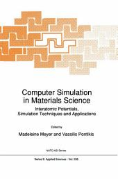 Computer Simulation in Materials Science: Interatomic Potentials, Simulation Techniques and Applications