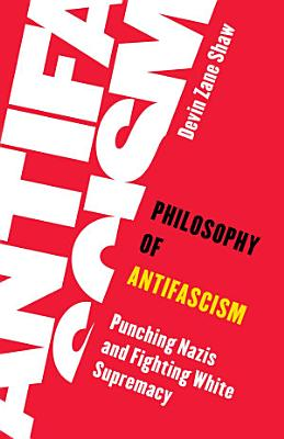 Philosophy of Antifascism PDF