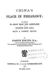 China's Place in Philology: An Attempt to Show that the Languages of Europe and Asia Have a Common Origin