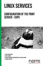 Configuration of the print server - CUPS: Linux Services. AL3-065