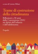 Trame di costruzione della cittadinanza  Riflessioni a 30 anni dalla Convenzione ONU sui diritti dell infanzia e dell adolescenza PDF