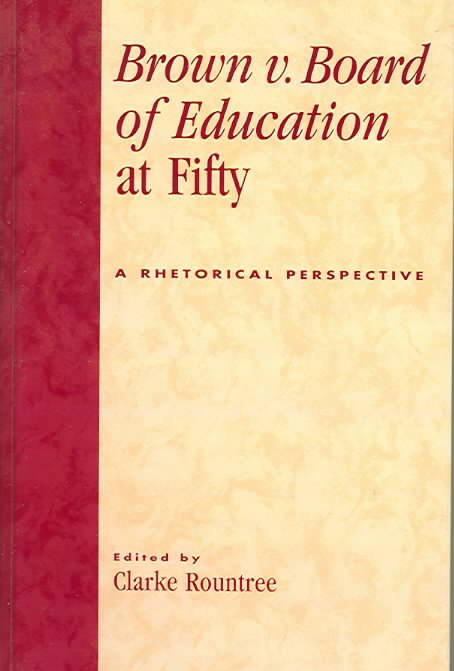 Brown V. Board of Education at Fifty