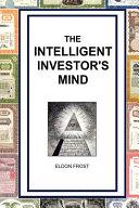 The Intelligent Investor S Mind Book PDF