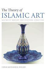 The Theory of Islamic Art