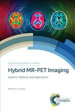 Hybrid MR-PET Imaging