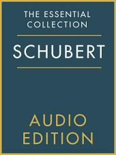 The Essential Collection: Schubert Gold