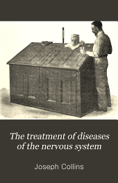 The Treatment of diseases of the nervous system