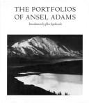 The Portfolios of Ansel Adams PDF