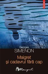Maigret și cadavrul fără cap