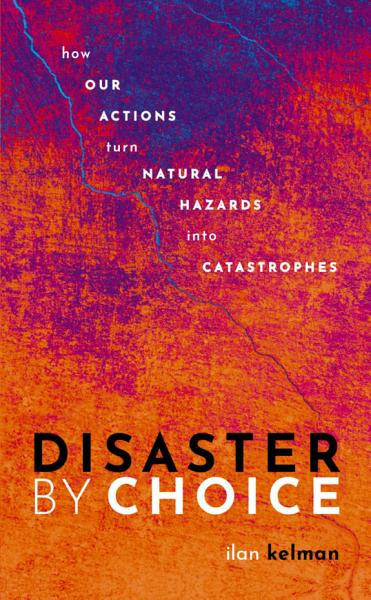 Download Disaster by Choice Book