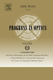 Progress in Optics: Volume 50