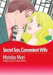 SECRET SON, CONVENIENT WIFE: Harlequin Comics