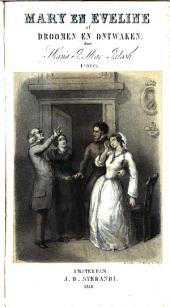 Mary en Eveline, of Dromen en ontwaken: Volume 1