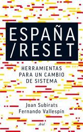 España/Reset: Herramientas para un cambio de sistema