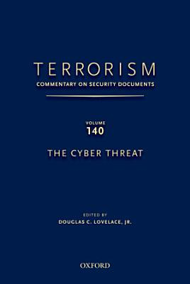 The Cyber Threat