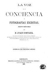 La Voz de la conciencia, ó, Fotografías escritas: coleccion de ejemplos morales