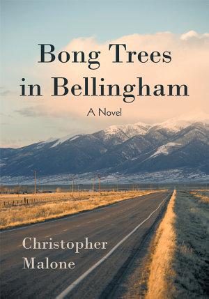 Bong Trees in Bellingham