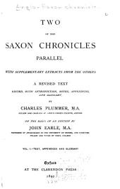 Two of the Saxon Chronicles Parallel: Text, appendices and glossary