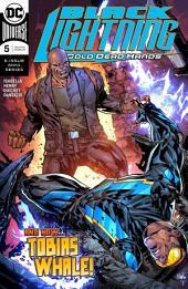 Black Lightning: Cold Dead Hands (2017-) #5