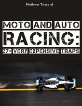 Moto and Auto Racing: 27+ Very Expensive Traps