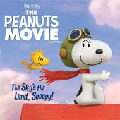 The Sky's the Limit, Snoopy!: with audio recording