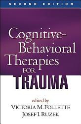 Cognitive Behavioral Therapies for Trauma PDF