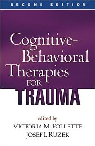 Cognitive Behavioral Therapies for Trauma PDF