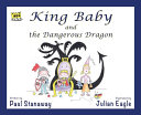 King Baby and the Dangerous Dragon Book