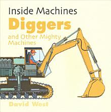 Diggers and Other Mighty Machines PDF