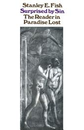 """Surprised by Sin: Reader in """"Paradise Lost"""""""