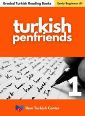 Turkish Penfriend 1: Turkish Easy Reading Books For Beginners